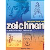 """Das gro�e Buch vom Zeichnen: Das Standardwerk: Grundlagen, Techniken, Motivevon """"Barrington Barber"""""""