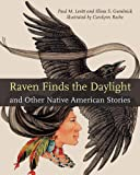 img - for Raven Finds the Daylight and Other Native American Stories book / textbook / text book
