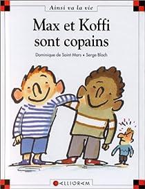 Max et Koffi sont copains par Saint-Mars