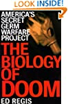 The Biology of Doom: The History of A...