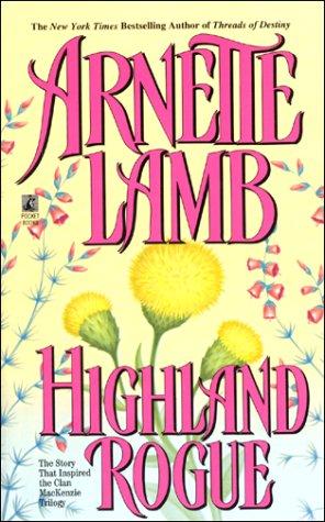 Highland Rogue, Arnette Lamb