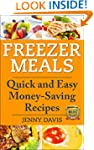 Freezer Meals: Quick and Easy Money-S...