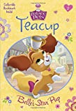 Teacup: Belles Star Pup (Disney Princess: Palace Pets) (A Stepping Stone Book(TM))