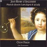 d'Anglebert: Pieces de clavecin & airs d'apres M. de Lully