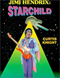 img - for Jimi Hendrix: Starchild book / textbook / text book