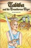 Tabitha and the Treacherous Tiger
