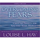 Overcoming Fears: Creating Safety for You and Your World