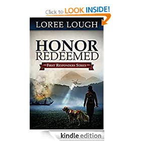 Honor Redeemed: First Responders Book #2 (First Responders Novel)