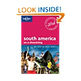 Lonely Planet South America: On a Shoestring (Shoestring Travel Guide)