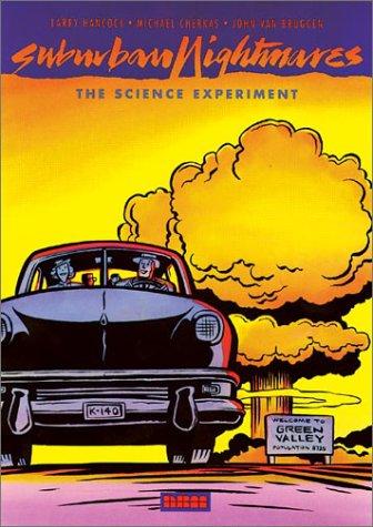 Suburban Nightmares: The Science Experiment (Suburban Nightmare), LARRY HANCOCK, MICHAEL CHERKAS, JOHN VAN BRUGGEN
