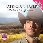 The No. 1 Sheriff in Texas | Patricia Thayer
