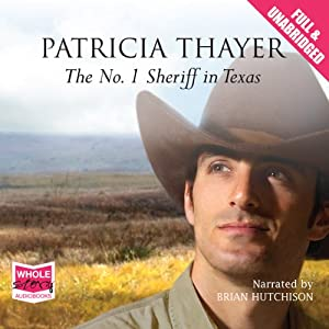The No. 1 Sheriff in Texas | [Patricia Thayer]