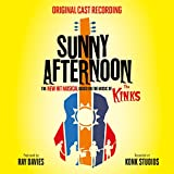 Sunny Afternoon [Based on the Music of The Kinks]