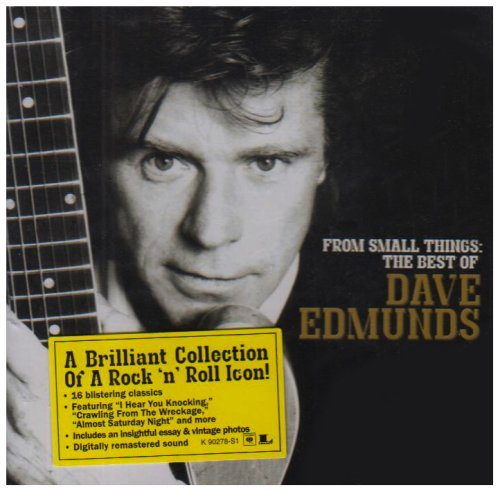 DAVE EDMUNDS - From Small Things the Best Of Dave Edmunds - Zortam Music
