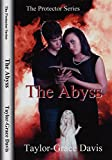 The Protector Series The Abyss