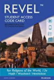 img - for REVEL for Religions of the World -- Access Card (13th Edition) book / textbook / text book