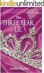 The Three Year Lie