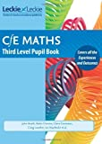 CfE maths - CfE Maths Third Level Pupil Book by John Boath, Robin Christie, Craig Lowther et el. (2012) Paperback
