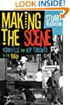 Making the Scene: Yorkville and Hip T...
