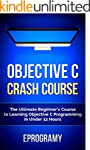Objective C: Crash Course - The Ultim...