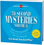 Spinner Books - 30 Second Mysteries Vol. II