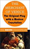 Image of The Merchant of Venice (The Modern Shakespeare: The Original Play with a Modern Translation)