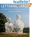 Lettering Large: The Art and Design o...
