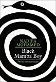 Mohamed Nadifa Black Mamba Boy