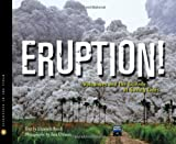 img - for Eruption!: Volcanoes and the Science of Saving Lives (Scientists in the Field Series) book / textbook / text book