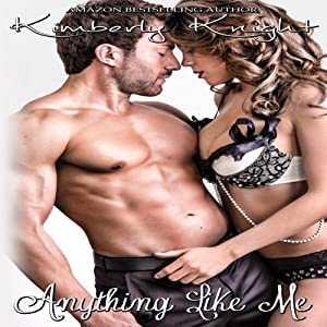 Anything Like Me: B&S Series (Volume 3) | [Kimberly Knight]