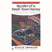 Murder of a Small-Town Honey: A Scumble River Mystery, Book 1 | [Denise Swanson]