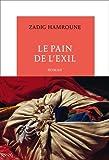 vignette de 'pain de l'exil (Le) (Zadig Hamroune)'