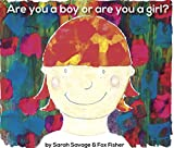 Are You a Boy or are You a Girl?