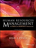 img - for Human Resources Management for Public and Nonprofit Organizations: A Strategic Approach (Essential Texts for Nonprofit and Public Leadership and Management) by Pynes, Joan E. Published by Jossey-Bass 4th (fourth) edition (2013) Paperback book / textbook / text book