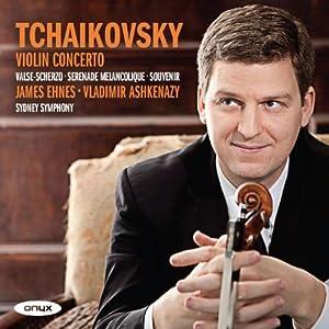 Tchaikovsky: Violin Concerto (James Ehnes)