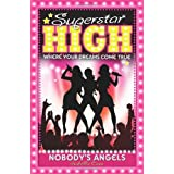 Superstar High: Nobody's Angelsby Isabella Cass
