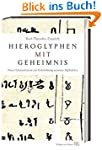 Hieroglyphen mit Geheimnis: Neue Erke...