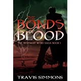 The Bonds of Blood: An New Adult High Fantasy with Elves and Fae (Revenant Wyrd Book 1) ~ Travis Simmons