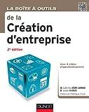 La Boîte à outils de la Création d'entreprise - 2e éd.