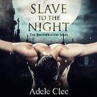 Slave to the Night: The Brotherhood Series, Book 2 Hörbuch von Adele Clee Gesprochen von: Kylie Stewart