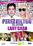 Perez Hilton - All Access - Lady Gaga - As Seen on ITV2 [DVD]