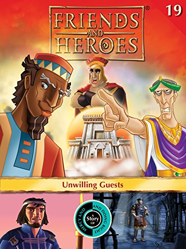 friends-and-heroes-volume-19-unwilling-guests