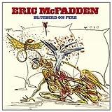 echange, troc Eric Mcfadden - Bluebird On Fire