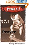 Prove It! Prayer