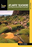Naturalist's Guide to the Atlantic Seashore: Beach Ecology From The Gulf Of Maine To Cape Hatteras