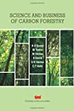 img - for Science and Business of Carbon Forestry book / textbook / text book