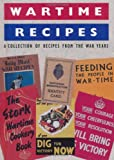 img - for Wartime Recipes: A Collection of Recipes from the War Years (Military and Maritime) book / textbook / text book