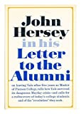 LETTER TO THE ALUMNI (0394468430) by HERSEY, JOHN