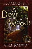 A Door in the Woods (Jimmy Fincher Saga)