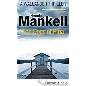 The Dogs of Riga: Kurt Wallander